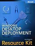 Microsoft® Windows® Desktop Deployment Resource Kit (Pro-Resource Kit) 9780735618985