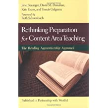 Rethinking Preparation for Content Area Teaching: The Reading Apprenticeship Approach