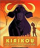 """Afficher """"Kirikou et le buffle aux cornes d'or"""""""