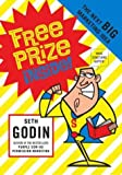 Free Prize Inside!: The Next Big Marketing Idea