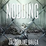 Nodding | Jacqueline Druga