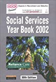 Social Services Year Book 2002, , 0273656643
