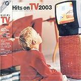 ヒッツ・オンTV 2003
