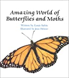Amazing World of Butterflies and Moths, Louis Sabin, 0893755613