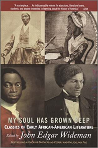 My Soul Has Grown Deep: Classics of Early African-American Literature: Amazon.es: John Edgar Wideman: Libros en idiomas extranjeros