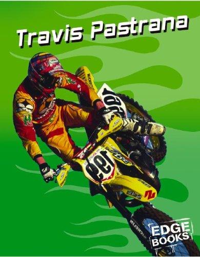 Download Travis Pastrana: Motocross Legend (Dirt Bikes) PDF