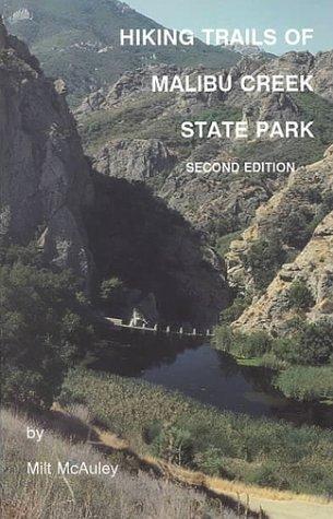 Hiking Trails of Malibu Creek State Park