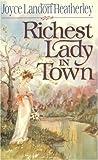 The Richest Lady in Town, Joyce Landorf Heatherley, 0929488156