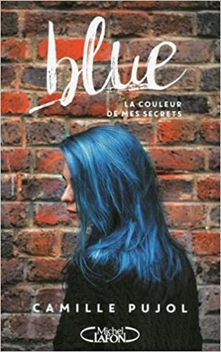 Blue (Rentrée Littérature 2017) de Camille Pujol 2017