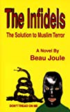 The Infidels, Beau Joule, 1577066820