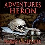 The Adventures of Heron | Thomas K. Carpenter