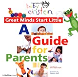 A Guide for Parents, Julie Aigner-Clark and Marcy Kelman, 0786853972