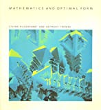 Mathematics and Optimal Form, Stefan Hildebrandt and Anthony J. Tromba, 0716750090