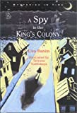 A Spy in the King's Colony, Lisa Banim, 1881889548