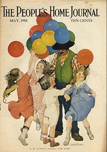 (People's Home Journal COVER 5 1918 kids buy balloons / Cream of Wheat)