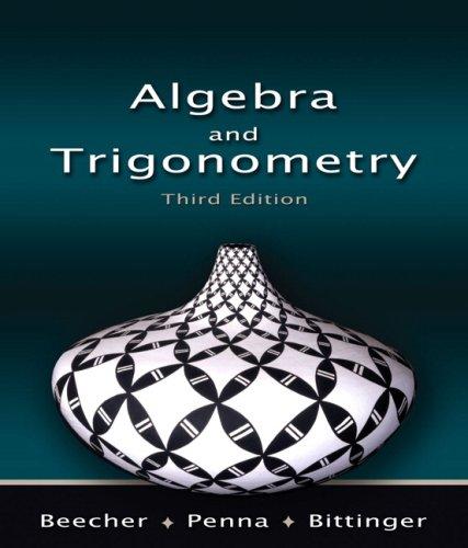 Algebra and Trigonometry Value Pack (includes Math Study Skills & MyMathLab/MyStatLab Student Access Kit ) (3rd Edit