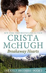 Breakaway Hearts (The Kelly Brothers, Book 2) (English Edition)