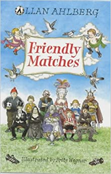 Friendly Matches (Viking children's poetry)