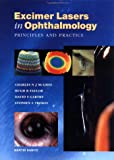 Excimer Lasers in Ophthalmology, Charles McGhee and David S. Gartry, 1853172537
