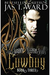 Cowboy: Book Three (The Shadow-Keepers Series) (Volume 3) Paperback