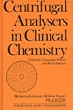 Centrifugal Analysers in Clinical Chemistry, , 0275913392