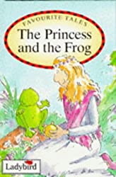 The Princess and the Frog (Favourite Tales)