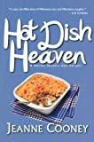 Hot Dish Heaven: A Murder Mystery With Recipes (Hot Dish Heaven Mystery)