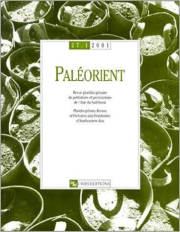 Livre gratuits Paléorient, numéro 27 : 1 - 2001 : Revue pluridisciplinaire de préhistoire et protohistoire de l'Asie du Sud-Ouest (bilingue) epub pdf