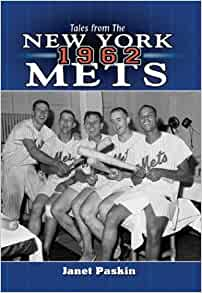 Tales from the 1962 New York Mets: A Collection of