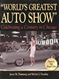 World's Greatest Auto Show on Wheels, Mitchel J. Frumkin and James M. Flammang, 0873416961
