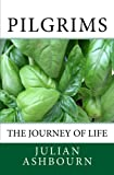 img - for Pilgrims: The Journey of Life book / textbook / text book