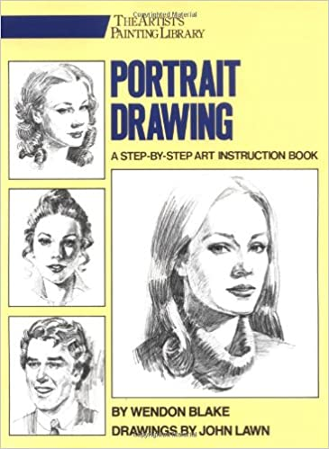 Portrait Drawing: A Step-By-Step Art Instruction Book (Artist's Painting Library) Ebook Rar