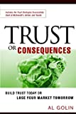 Trust or Consequences, Al Golin, 0814473881