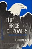 img - for The Price of Power: America Since 1945 (The Chicago History of American Civilization) book / textbook / text book