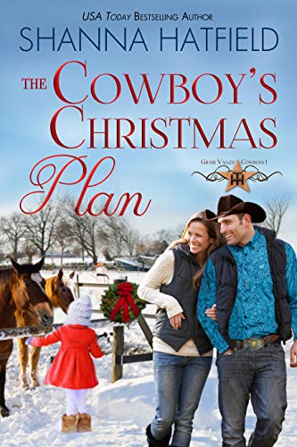 The Cowboy's Christmas Plan (Grass Valley Cowboys Book 1) ()