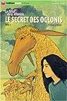 La Fille des Etoiles, Tome 2 : Le Secret des Oglonis par Grenier