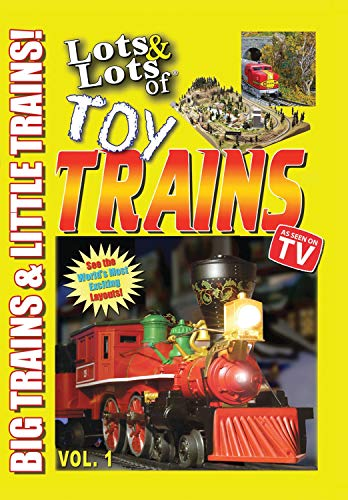 (Lots & Lots of Toy Trains Volume 1 - Big Trains and Little Trains)