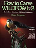 How to Carve Wildfowl, Roger Schroeder, 0811728021