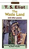 The Waste Land, Prufrock and Other Poems, T. S. Eliot, 0451526848