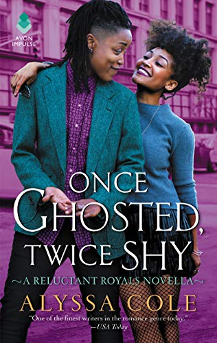 Once Ghosted, Twice Shy: A Reluctant Royals Novella by [Cole, Alyssa]