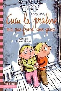 """Afficher """"Cucu la praline n° 7 Cucu la praline n'a pas froid aux yeux"""""""