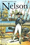 img - for Nelson (Usborne Famous Lives Gift Books) book / textbook / text book
