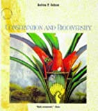 Conservation and Biodiversity, Andrew P. Dobson, 0716760320