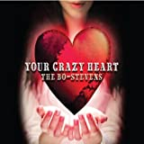 Your Crazy Heart by Bo-Stevens (2013-06-15)