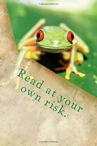 Read at your own risk.: My - Read Risk At Your Own