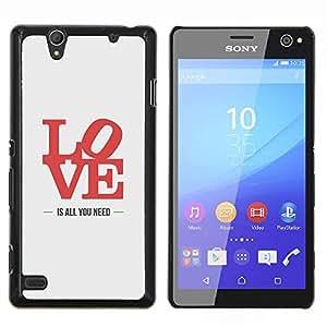Caucho caso de Shell duro de la cubierta de accesorios de protección BY RAYDREAMMM - Sony Xperia C4 - el amor es todo lo que necesita de carteles letras de color rojo