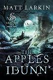 The Apples of Idunn (The Ragnarok Era Book 1)