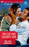 The Cop and Calamity Jane, Elane Osborn, 0373079230