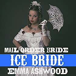 Mail Order Bride: Ice Bride