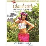 Island Girl Dance Fitness Workout for Beginners: Cardio Hula